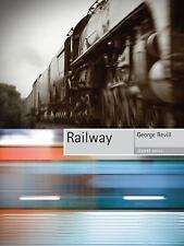 RAILWAY by George Revill (2012, Paperback) Recktion Books-Objekt
