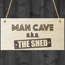 Man Cave Aka The Shed Novelty Wooden Hanging Plaque Sign Husband BOYFRIEND Gift