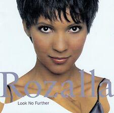 ROZALLA : LOOK NO FURTHER / CD
