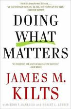 Doing What Matters: How to Get Results That Make a Difference - The Revolutionar