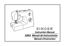 Singer 2263-SIMPLE Sewing Machine/Embroidery/Serger Owners Manual