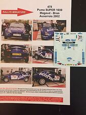 DECALS 1/43 FORD PUMA SUPER1600 PATRICK MAGAUD RALLYE AUXERROIS 2002 RALLY WRC