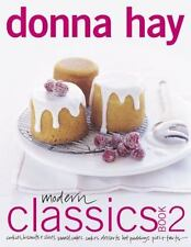 MODERN CLASSICS BOOK 2 COOKIES BISCUITS SLICES SMALL CAKES CAKES By Hay Donna