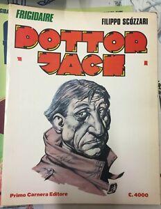 Dottor Jack di Filippo Scozzari - da Frigidaire, Primo Carnera Editore 1983 **