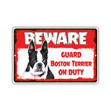 Beware Guard Boston Terrier Lab On Duty Novelty Aluminum Metal 8x12 Sign