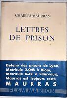 ° MAURRASE.O. Bel Ex.-  Lettres de Prison, 1958