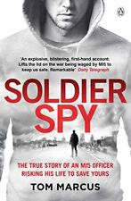 Soldier Spy by Marcus, Tom Book The Cheap Fast Free Post