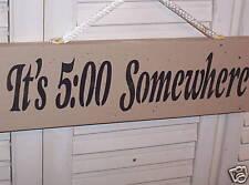 "WHOLESALE wood sign primitive ""Its 5:00 Somewhere"""