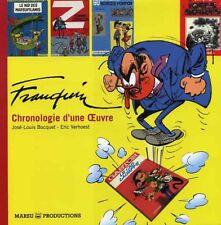 FRANQUIN - CHRONOLOGIE D'UNE OEUVRE - 2e édition chez MARSU PROD