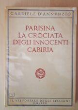 Parisina, La crociata degli innocenti, Cabiria - D'Annunzio - 1939