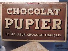 très rare tôle publicitaire revendeurs pour le chocolat PUPIER ANDREIS MARSEILLE