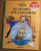 Tintin. LE SECRET DE LA LICORNE. Album en CH'TI. 2005. Album cartonné