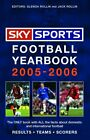 Sky Sports Football Yearbook 2005-2006 by Jack Rollin Hardback Book The Cheap