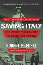 Saving Italy The Race to Rescue a Nation's Treasures from the N... 9780393348804