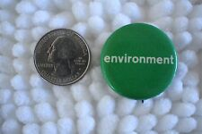 Environment Vintage Hippie 70's Green Protest Pin Pinback Button #23125