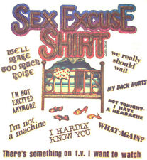 SEX EXCUSE SHIRT VINTAGE T-SHIRT IRON-ON RARE WEIRD PORN FUNNY HIPSTER RAVE EDM