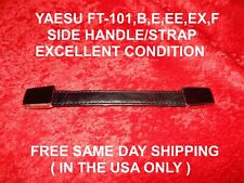 YAESU FT-101 FT-101B/E/EE/EX/F SERIES SIDE HANDLE / STRAP IN EXCELLENT CONDITION