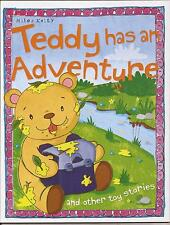 TEDDY HAS AN ADVENTURE, THE TOP AND THE BALL, PLAYING WITH FIRE Toy Stories Book