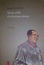 ENRICA COLLOTTI PISCHEL STORIA DELLA RIVOLUZIONE CINESE EDITORI RIUNITI 1992