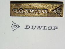 Alter Messing Stempel - Dunlop - Druckplatte ?     #6319