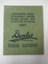 DANKER Florist, Albany,NY 1927 Illustrated Garden Catalog of Trees, Flowers etc.