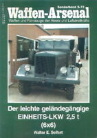 Waffen-Arsenal Sonderband 72 leichte geländegängige Einheits-LKW 2,5t 6X6/Fotos