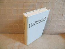 le chemin de tout le monde par Henri Danon Robert Morel éditeur