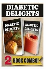Diabetic Delights: Sugar-Free Recipes for Kids and Sugar-Free Vitamix Recipes...