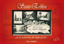 Saint-Erblon    A la recherche du temps perdu...  images du temps
