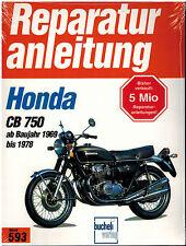 Book Repair Manual Honda CB 750 Four K0 K1 K2 K6 K7 F1 F2 Yr 69-78 Bd 593