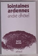 Lointaines Ardennes André DHOTEL