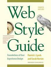 Web Style Guide: Foundations of User Experience Design by Patrick J. Lynch, Sara