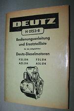 DEUTZ H 0153-8 Bedienungsanleitung + Ersatzteilliste Motor F2 F3 A2 A3 L 514