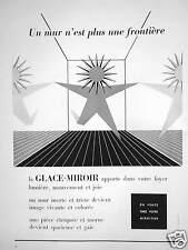 PUBLICITÉ LA GLACE-MIROIR APPORTE AU FOYER LUMIÈRE UN MUR N'EST PLUS FRONTIÈRE