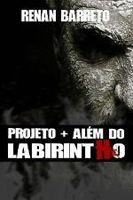 Projeto + Além Do Labirintho by Renan Barreto (2014, Paperback)