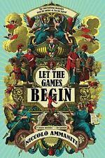 Let the Games Begin, Ammaniti, Niccolo, Good Book