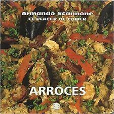 EL PLACER DE COMER, ARROCES by Armando Scannone (Spanish, Paperback)
