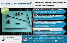 UNIVERSAL TIP EXTRACTOR - PRECISION EXTRACTION OF EXTRUSION TIPS