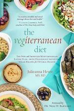 The Vegiterranean Diet : Indulge in Your Favorite Mediterranean Cuisine for...