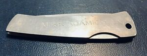 Mike Adamich's Knife. UPDATE IN DESCRIPTION If You Are Or Know Mike Please See I
