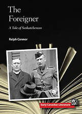 FOREIGNER (Early Canadian Literature) - New Book CONNOR R