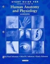 Study Guide to accompany Introduction to Human Anatomy and Physiology, 2e