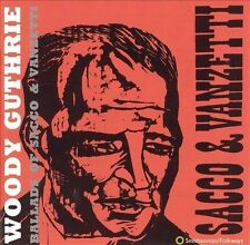 Ballads of Sacco & Vanzetti by Woody Guthrie (CD, Feb-1996, Smithsonian Folkways Recordings)