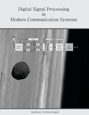 Digital Signal Processing in Modern Communication Systems (Paperback or Softback