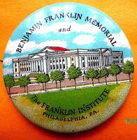 VINTAGE BENJAMIN FRANKLIN MEMORIAL & FRANKLIN INSTITUTE PIN / PINBACK PHILA, PA