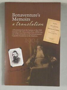 BONAVENTURE'S MEMOIRS Golden Sacerdotal Jubilee of Bonaventure Frey, Capuchin