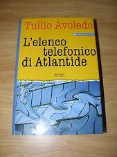 Tullio Avoledo - L'ELENCO TELEFONICO DI ATLANTIDE - 2003