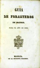 Spain: Guia de forasteros en Madrid, para el ano de 1854 [with] Estado Militar