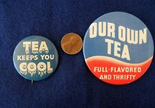 Pair Vintage ICE TEA Pinback Buttons Full Flavored and Thrify Keeps You Cool