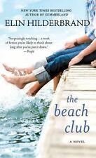 The Beach Club: A Novel: By Elin Hilderbrand